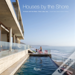 Houses By The Shore: At Home With The Water