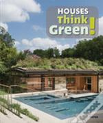 Houses Think Green