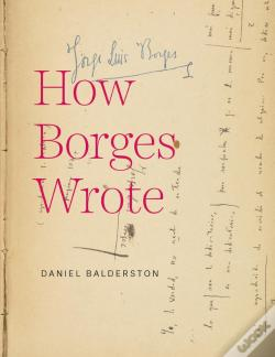 Wook.pt - How Borges Wrote