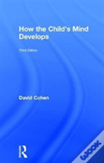 How Childs Mind Develops 3 Ed