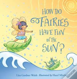 Wook.pt - How Do Fairies Have Fun In The Sun?