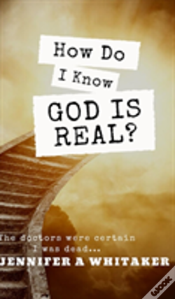 Wook.pt - How Do I Know God Is Real?