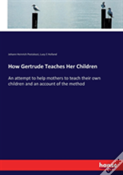 Wook.pt - How Gertrude Teaches Her Children