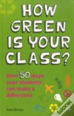 How Green Is Your Class?