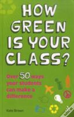 Wook.pt - How Green Is Your Class?