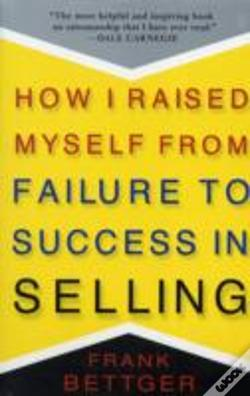 Wook.pt - How I Raised Myself From Failure To Success In Selling
