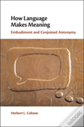 How Language Makes Meaning