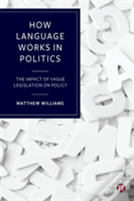 How Language Works In Politics