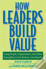 How Leaders Build Value