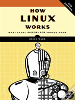 Wook.pt - How Linux Works: What Every Superuser Should Know