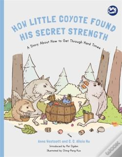Wook.pt - How Little Coyote Found His Secret Strength