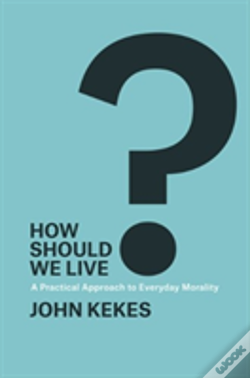 Wook.pt - How Should We Live 8211 A Practical