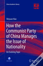 How The Communist Party Of China Manages The Issue Of Nationality