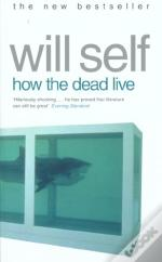 How the dead live
