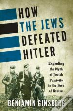 How The Jews Defeated Hitler