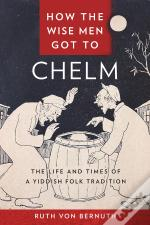 How The Wise Man Got To Chelm