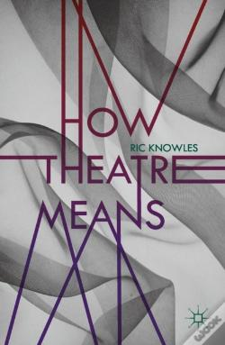 Wook.pt - How Theatre Means