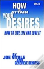 How To Attain Your Desires