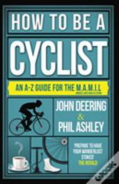 How To Be A Cyclist