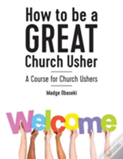 Wook.pt - How To Be A Great Church Usher
