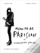 How To Be A Parisian