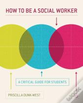 How To Be A Social Worker
