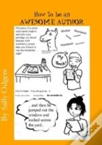 How To Be An Awesome Author