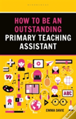 Wook.pt - How To Be An Outstanding Primary Teaching Assistant