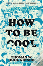 How To Be Cool