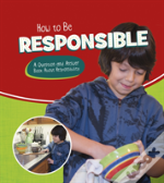 How To Be Responsible