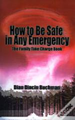 How To Be Safe In Any Emergency