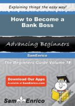How To Become A Bank Boss