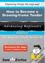 How To Become A Drawing-Frame Tender