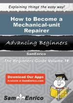 How To Become A Mechanical-Unit Repairer