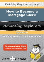How To Become A Mortgage Clerk