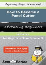 How To Become A Panel Cutter