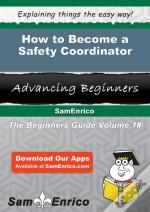 How To Become A Safety Coordinator