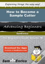 How To Become A Sample Cutter