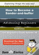 How To Become A Sander-And-Buffer