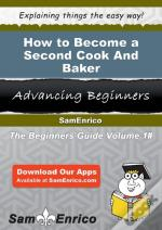How To Become A Second Cook And Baker