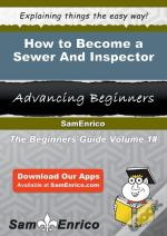 How To Become A Sewer And Inspector