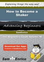 How To Become A Shaker