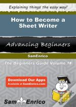 How To Become A Sheet Writer