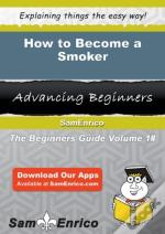 How To Become A Smoker