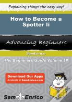 How To Become A Spotter Ii