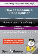 How To Become A Stone Splitter