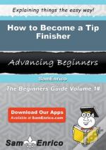 How To Become A Tip Finisher
