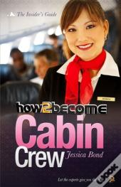 How To Become Cabin Crew
