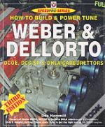 How To Build And Power Tune Weber And Dellorto Dcoe And Dhla Carburettors