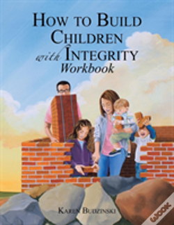 Wook.pt - How To Build Children With Integrity Workbook